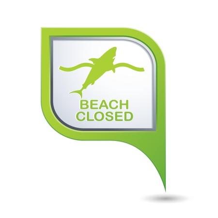 sighting: Beach Closed, shark sighting sign on green map pointer, vector illustration
