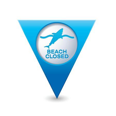 beach closed: Beach Closed, shark sighting sign on blue triangular map pointer  Vector illustration Illustration
