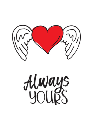 Valentine's heart with wings. Always yours. The cute card for Valentine's Day, the background