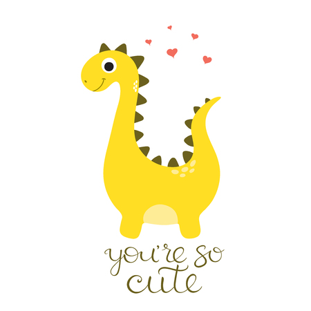 Vector doodle of cute dinosaur. You are so cute