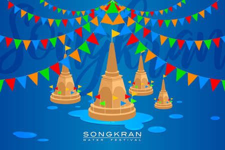 "Vector Illustration for ""Songkran"" or ""Water Festival"" in Thailand and many other countries in Southeast Asia with the traditional sand pagoda and colorful iconic flag"