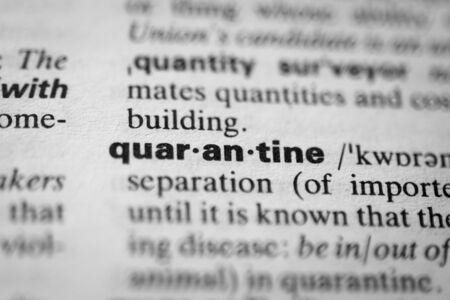 Definition of the word quarantine, selective focus Archivio Fotografico