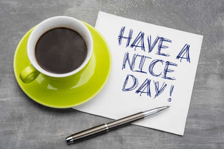 Have a nice day phrase written on a napkin