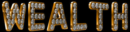 chr: Wealth word incrusted with diamonds. Other letters and words are in my portfolio