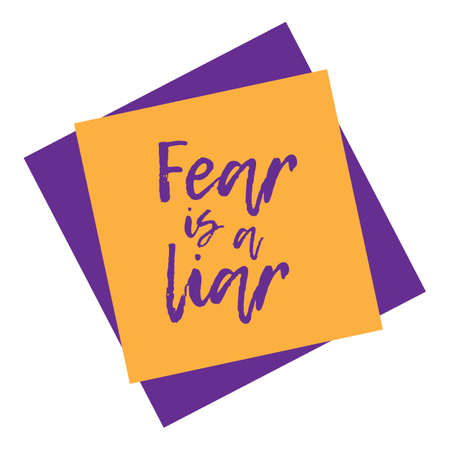 Fear Is A Liar. Vector Poster Illustration