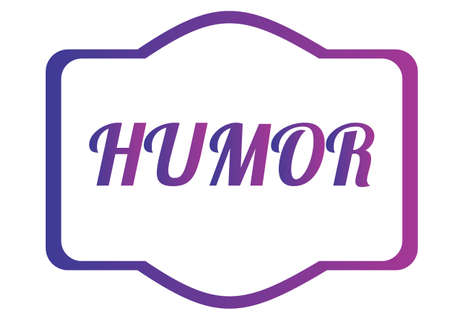 Humor showing text conceptual
