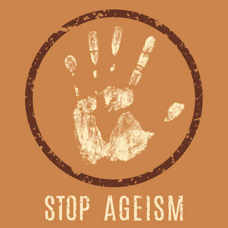 disrespect: Vector conceptual illustration in grunge style. Stop ageism sign. Social slogan - stop the discrimination against the elderly Illustration