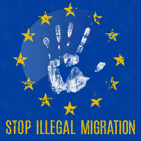 immigrant: Vector conceptual illustration in grunge style. Stop illegal migration in EU sign