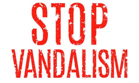 vandal: Red inscription in grunge style - Stop vandalism. Vector illustration. Illustration