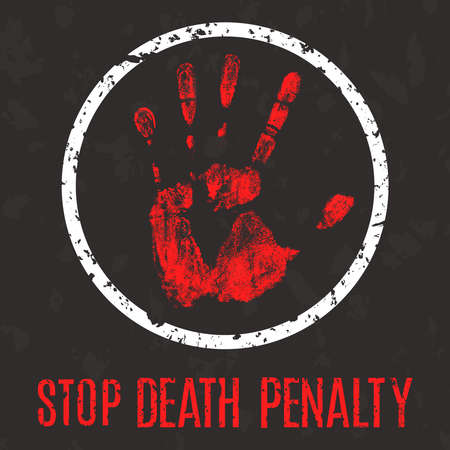 penalty: Vector conceptual illustration in grunge style. Stop the death penalty