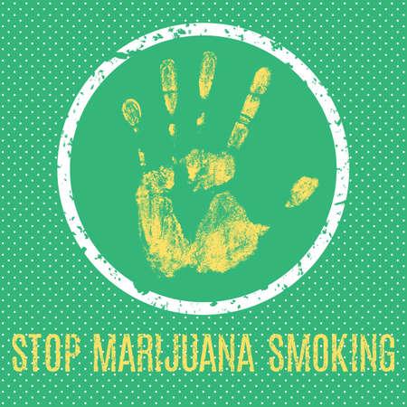 humanity: Conceptual vector illustration. Global problems of humanity. Stop marijuana smoking sign.