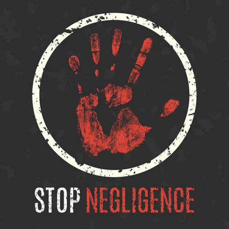 occupational risk: Conceptual vector illustration. Global problems of humanity. Stop negligence sign.