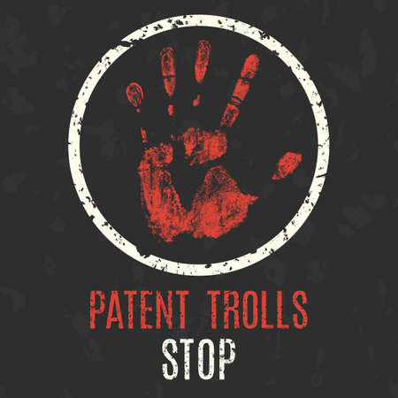 patent: Conceptual vector illustration. Stop patent trolls. Illustration