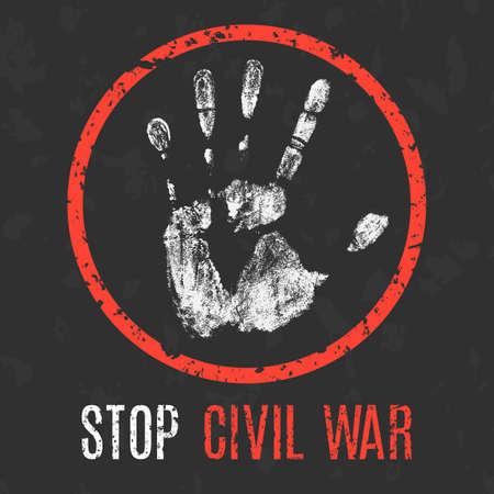 separatism: Conceptual vector illustration. Global problems of humanity. Stop civil war  sign.