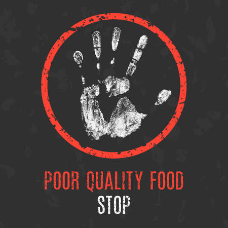 worse: Conceptual vector illustration. Global problems of humanity. Stop poor quality food sign. Illustration