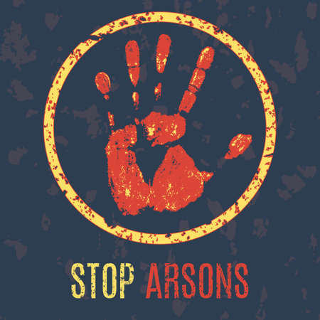 marauder: Conceptual vector illustration -  stop arsons sign Illustration