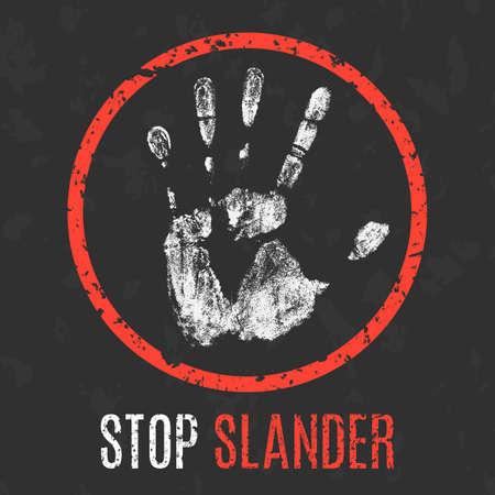 Conceptual vector illustration. The bad character traits. Stop slander sign. Çizim