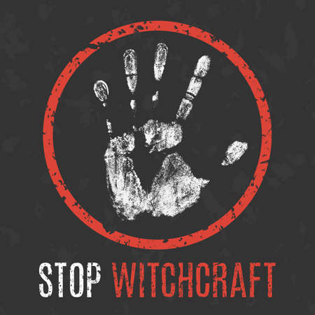 spiritualism: Conceptual vector illustration. Social problems of humanity. Stop witchcraft sign.