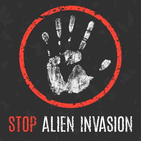 an invasion: Stop alien invasion vector sign.
