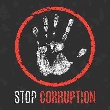 corruption: Conceptual vector illustration. Social problems of humanity. Stop corruption sign.