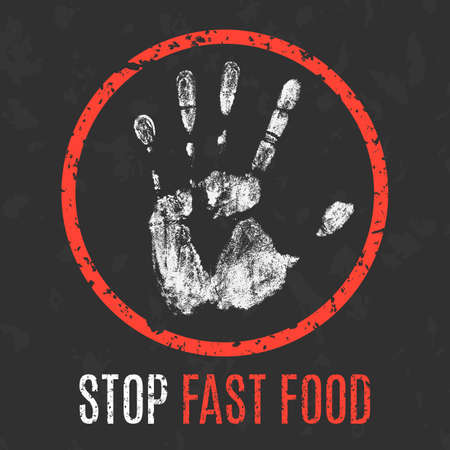 diseased: Conceptual vector illustration. Social problems of humanity. Stop fast food sign.