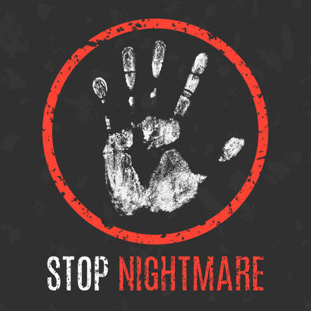 disturbing: Conceptual vector illustration. Negative human states and emotions. Stop nightmare sign.