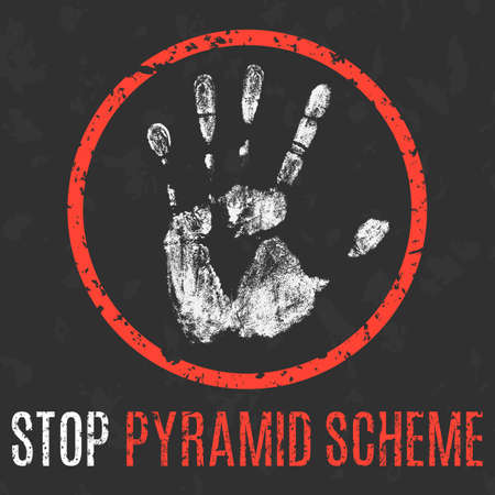 Conceptual vector illustration. Social problems of humanity. Stop pyramid scheme sign. Illustration