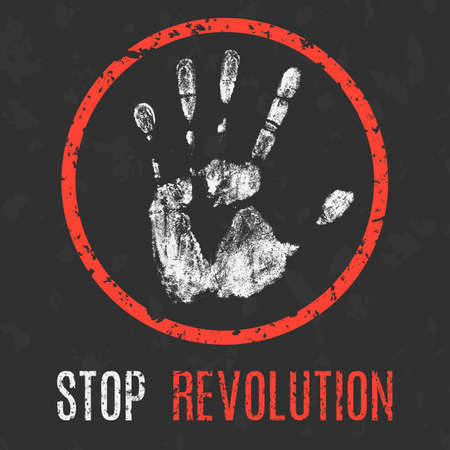 overturn: Conceptual vector illustration. Global problems of humanity. Stop revolution sign.