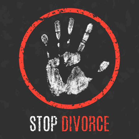 social problems: Conceptual vector illustration. Social problems of humanity. Stop divorce sign.