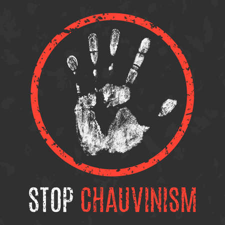 social problems: Conceptual vector illustration. Social problems of humanity. Stop chauvinism sign.