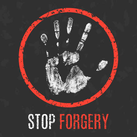 Conceptual vector illustration. Social problems of humanity. Stop forgery sign.
