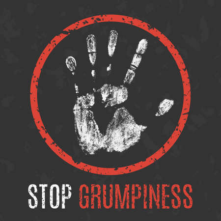 solicitation: Conceptual vector illustration. Negative human states and emotions. Stop grumpiness sign. Illustration