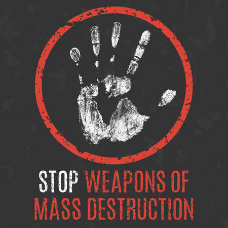 wmd: Conceptual vector illustration. Global problems of humanity. Stop weapon of mass destruction sign. Illustration