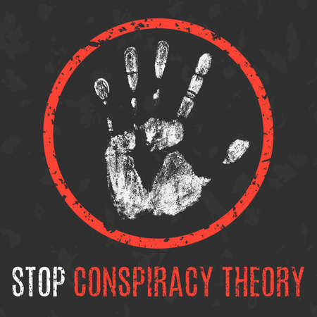 Conceptual vector illustration. Global problems of humanity. Stop conspiracy theory sign.