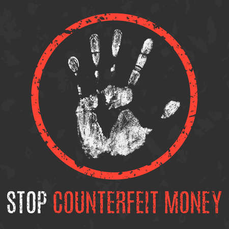 bogus: Conceptual vector illustration. Social problems of humanity. Stop counterfeit money sign. Illustration