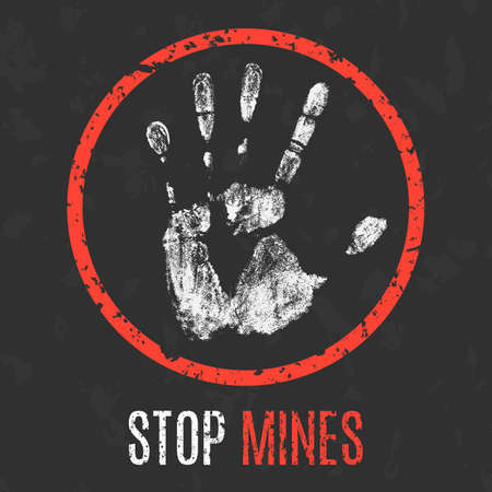 Conceptual vector illustration. Social problems of humanity. Stop mines sign.