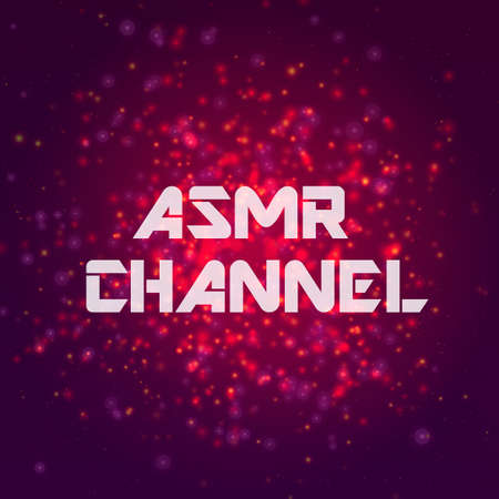 stimulation: Inscription ASMR CHANNEL on abstract vector background.