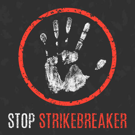 social problems: Conceptual vector illustration. Social problems of humanity. Stop strikebreaker sign.