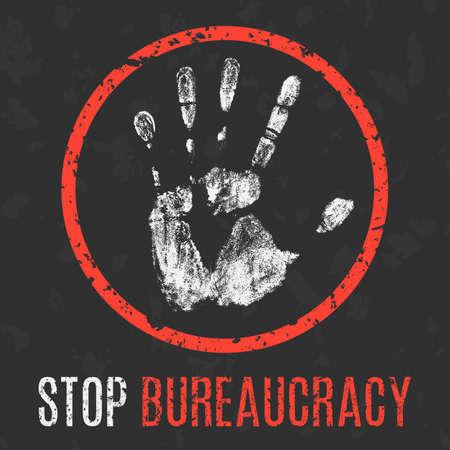 bureaucracy: Conceptual vector illustration. Social problems of humanity. Stop bureaucracy sign. Illustration