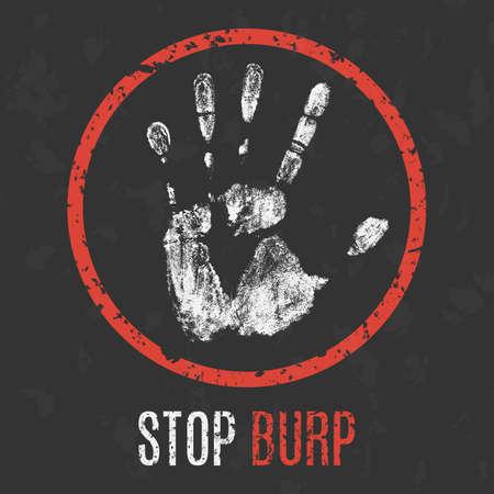 burp: Conceptual vector illustration. The bad character traits. Stop burp.