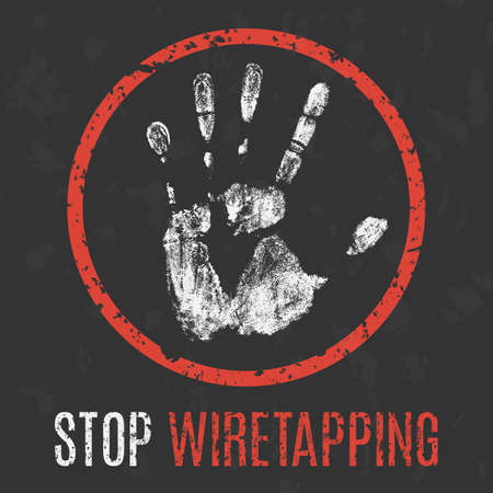 wiretapping: Conceptual vector illustration. Social problems of humanity. Stop wiretapping.