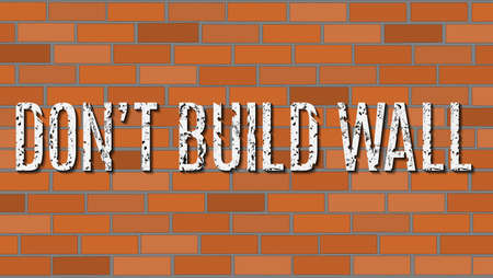 Conceptual vector illustration. Dont build wall. Illustration