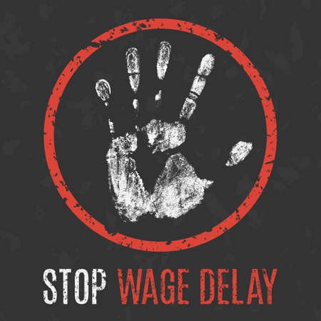 social problems: Conceptual vector illustration. Social problems of humanity. Stop wage delay.