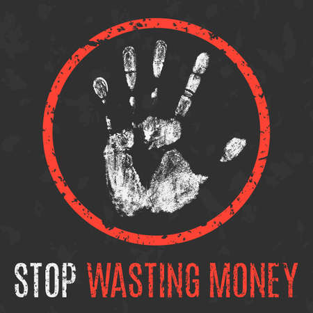 social problems: Conceptual vector illustration. Social problems of humanity. Stop wasting money. Illustration