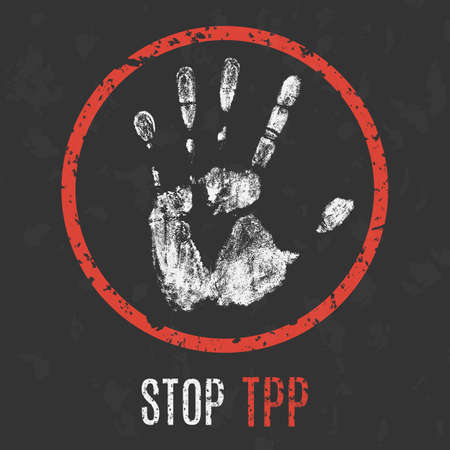 the end of the world: Conceptual vector illustration. Stop TPP (Trans-Pacific Partnership).
