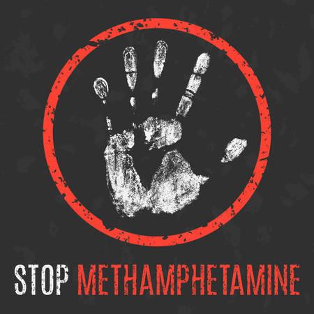 methamphetamine: Conceptual vector illustration. Social problems of humanity. Stop methamphetamine.