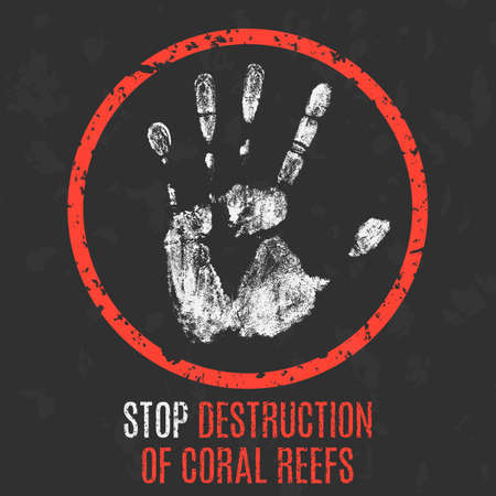 reefs: Conceptual vector illustration. Social problems. Stop destruction of coral reefs.