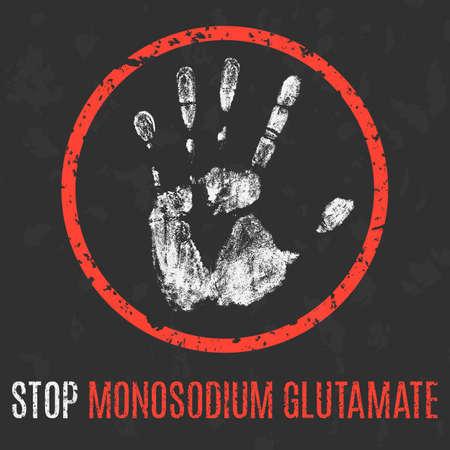 glutamate: Vector illustration. Social problems. Stop monosodium glutamate.