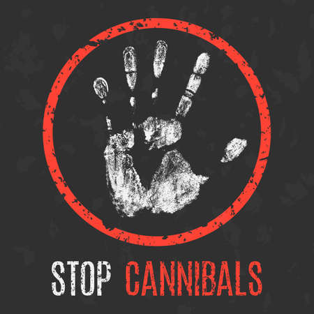 Conceptual vector illustration. Social problems of humanity. Stop cannibals.