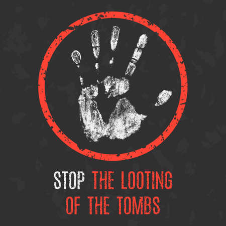 Vector illustration. Social problems of humanity. Stop the looting of the tombs.